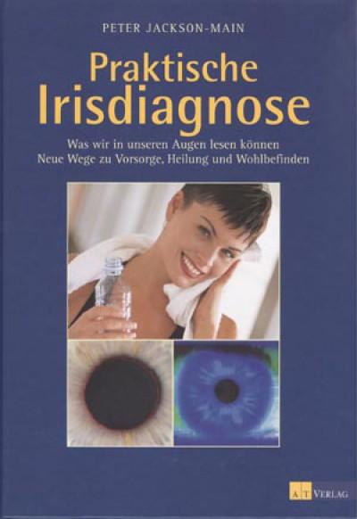 Jackson-Main: Praktische Irisdiagnose