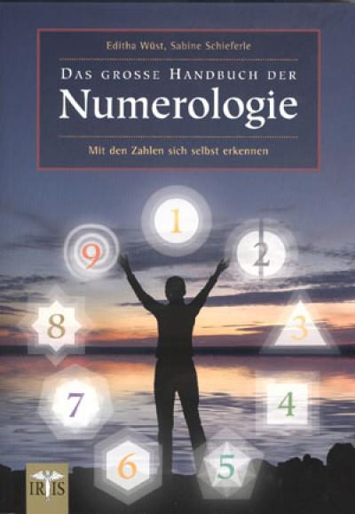 Wüst, Schieferle: Das große Handbuch der Numerologie