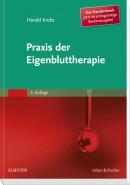 Krebs: Praxis der Eigenbluttherapie Studienausgabe der 5. Auflage
