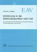 Begher: Einführung in die Elektroakupunk tur nach Voll