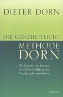 Dorn: Die ganzheitliche Methode Dorn