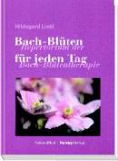 H. Liebl: Bachblüten für jeden Tag