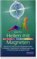 Tierra: Heilen mit Magneten  - Das Handbuch zum Biomagnetismus