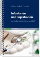 Schubert/Koch: Infusionen u. Injektionen Schritt für Schritt in Wort und Bild