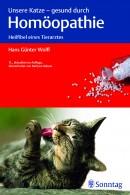 Wolff: Unsere Katze - gesund durch Homöopathie
