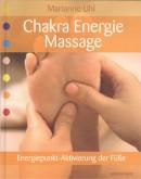 Uhl: Chakra Energie Massage