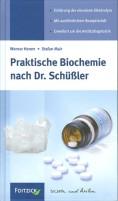 Hemm/Mair: Praktische Biochemie nach Dr. Schüßler