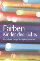 Strebel: Farben Kinder des Lichts