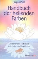 Pfaff: Handbuch der heilenden Farben