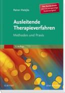 Matejka: Ausleitende Therapieverfahren Studienausgabe der 3. Auflage