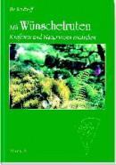 Rendtorff: Mit Wünschelruten Kraftorte und Naturwesen entdecken