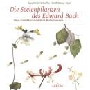 Scheffer/Storl: Die Seelenpflanzen des Edward Bach
