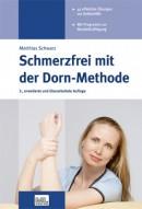Schwarz: Schmerzfrei mit der Dornmethode 3. Auflage