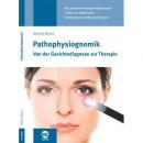Münch: Pathophysiognomik Von der Gesichtsdiagnose zur Therapie