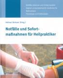 Deinzer: Notfälle und Sofortmaßnahmen für Heilpraktiker