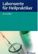 Schäffler: Laborwerte für Heilpraktiker