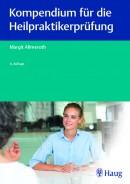 Allmeroth: Kompendium für die Heilpraktiker-Prüfung